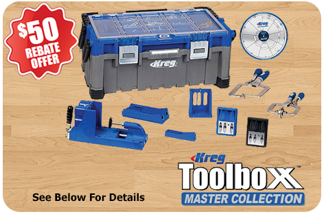 Receive a $50 mail-in-rebate from Kreg when you purchase the Toolboxx Master Collection