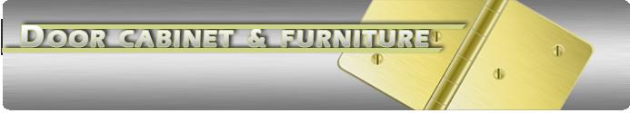 Cabinet, Furniture, & Door Hardware
