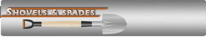 Hand Shovels & Spades
